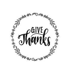 give thanks lettering in round foliage vector image