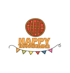 Happy thanksgiving day banner sign with a pie vector