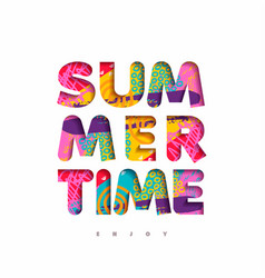 Summer time multicolor quote in fun 3d paper cut vector