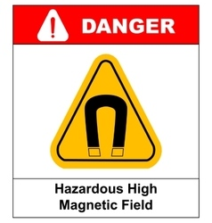 Strong magnetic field warning sign vector