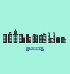 Silhouette buildings set with text on blue ribbon vector
