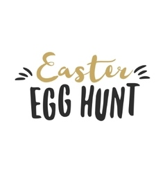Easter funny sign - easter egg hunt easter wishes vector