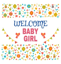 Welcome baby girl Baby girl shower card Baby girl vector image vector image