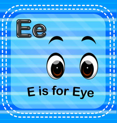 Flashcard letter e is for eye vector