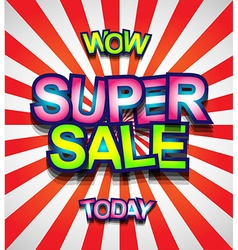 Super Sale Today background for your promotional vector image vector image