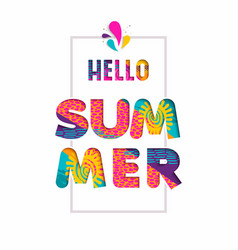 Hello summer color text quote in fun paper cut art vector