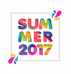 Summer 2017 cutout color quote for fun vacation vector