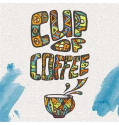 decorative sketch of cup of coffee or tea vector image vector image