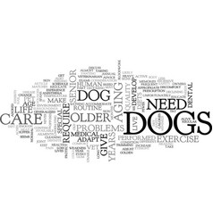 A dogs golden years text word cloud concept vector