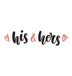His and hers wedding day invitations lettering vector