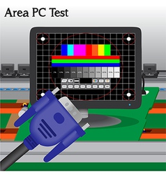 Pc signal test in process production television of vector