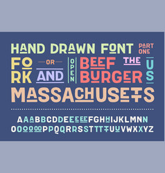 Hand-drawn alphabet and font part one vector
