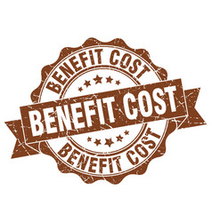 Benefit cost stamp sign seal vector