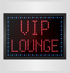 Vip lounge led digital sign vector