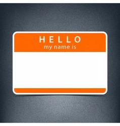 Blank name tag sticker hello vector