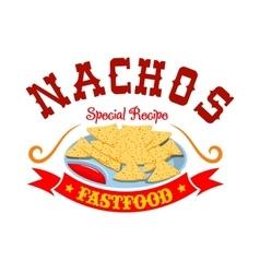 Nachos mexican corn chips fast food menu emblem vector