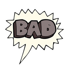 Cartoon bad sign with speech bubble vector