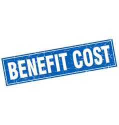 Benefit cost square stamp vector