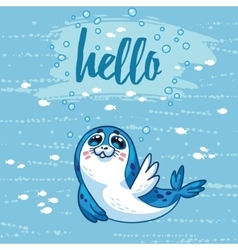 Hello Cute card with cartoon baby Seal vector image
