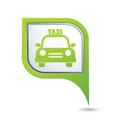 Taxi sign with car icon on green pointer vector