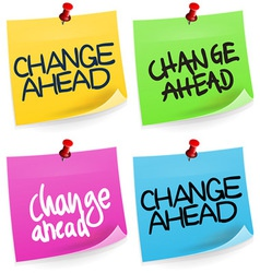Change Ahead Sticky Note vector image vector image