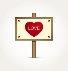 Love heart wooden sign board vector