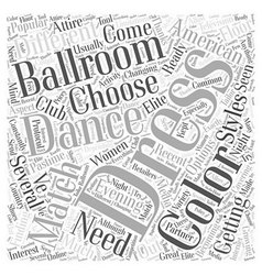 Dresses for ballroom dancing word cloud concept vector