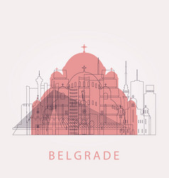 outline belgrade skyline with landmarks vector image