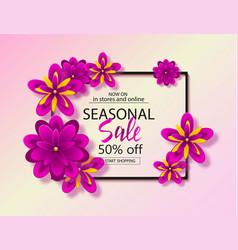 seasonal sale background with beautiful flowers vector image