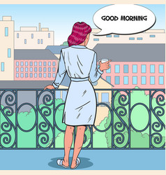 woman drinking coffee at the balcony pop art vector image