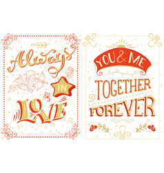 always in love you and me together forever vector image vector image
