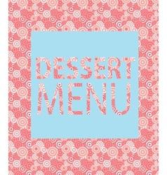 Dessert menu template vector