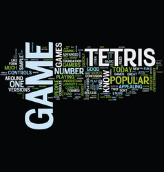 Tetris the game of the past and the future text vector