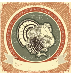 Turkey on label of thanksgiving holiday on o vector image