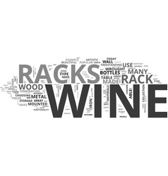 Wine bottles fit perfectly in wine racks text vector