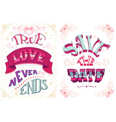 True love never ends save the date vector