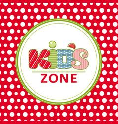 Kids zone logo hand grawn lettering vector