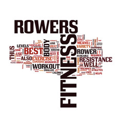 Fitness rowers are the best text background word vector