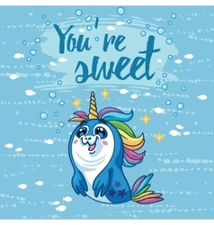 You are sweet cute card with cartoon vector