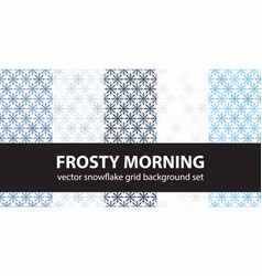 Snowflake pattern set frosty morning seamless vector