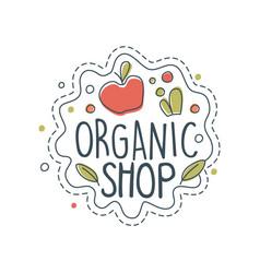 organic shop logo label for healthy food store vector image vector image