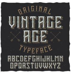 vintage label typeface named vintage age vector image vector image