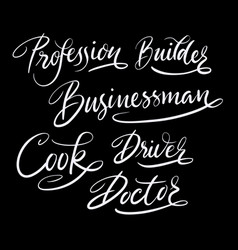 Profession hand written typography vector