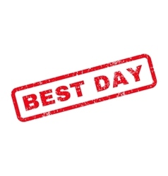 Best day text rubber stamp vector