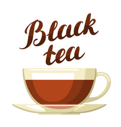 Black tea with cup of tea and hand vector