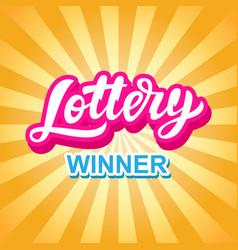 lottery game banner modern hand lettering vector image