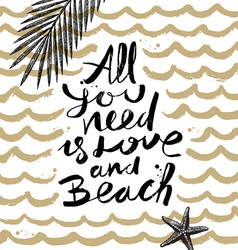 All you need is love and beach vector