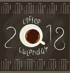 calendar 2018 with coffee vector image