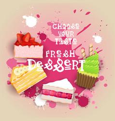 fresh desserts set banner colorful cake sweet vector image vector image
