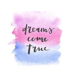 Motivation poster dreams come true vector
